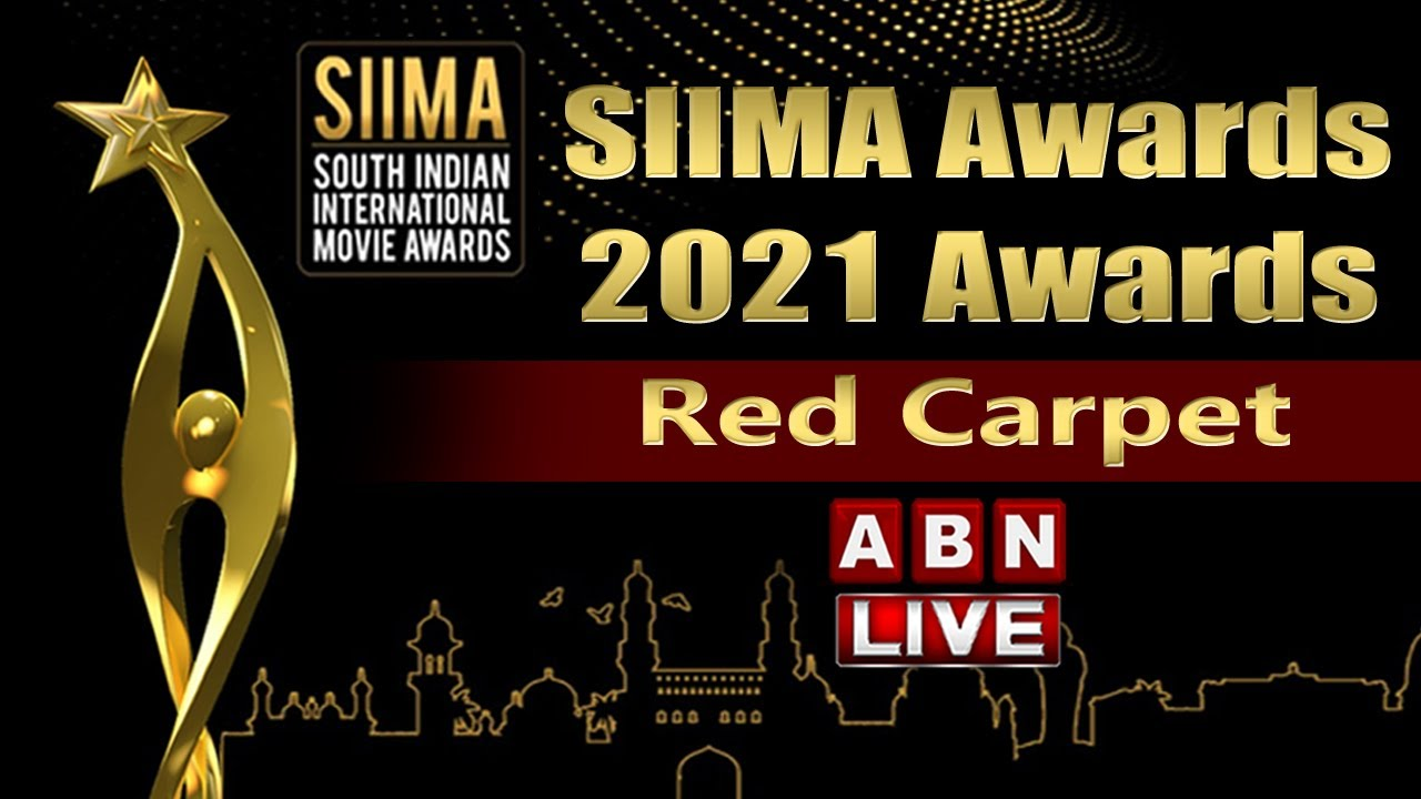 Download SIIMA Awards 2021 Awards Red Carpet || South Indian International Movie Awards || ABN Telugu