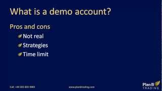 What is a demo account | Forex Training Courses | Plan B Trading