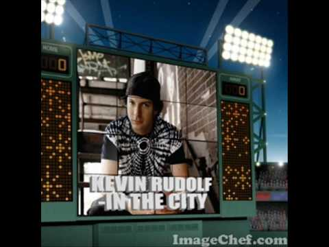 Kevin Rudolf In The City With Lyrics