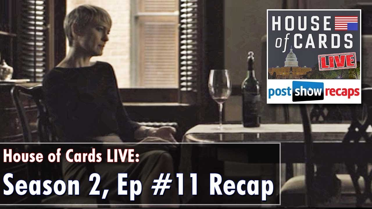 house of cards season 2, episode 11 review | chapter 24 recap