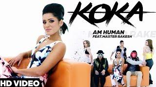 KOKA | AM HUMAN | Latest Punjabi Songs 2016