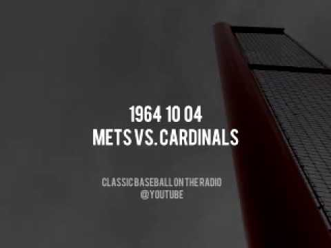 1964 10 04 Mets vs Cardinals OTR Broadcast (Harry Caray & Jerry Gross)
