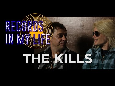 The Kills on Records In My Life (interview 2016)