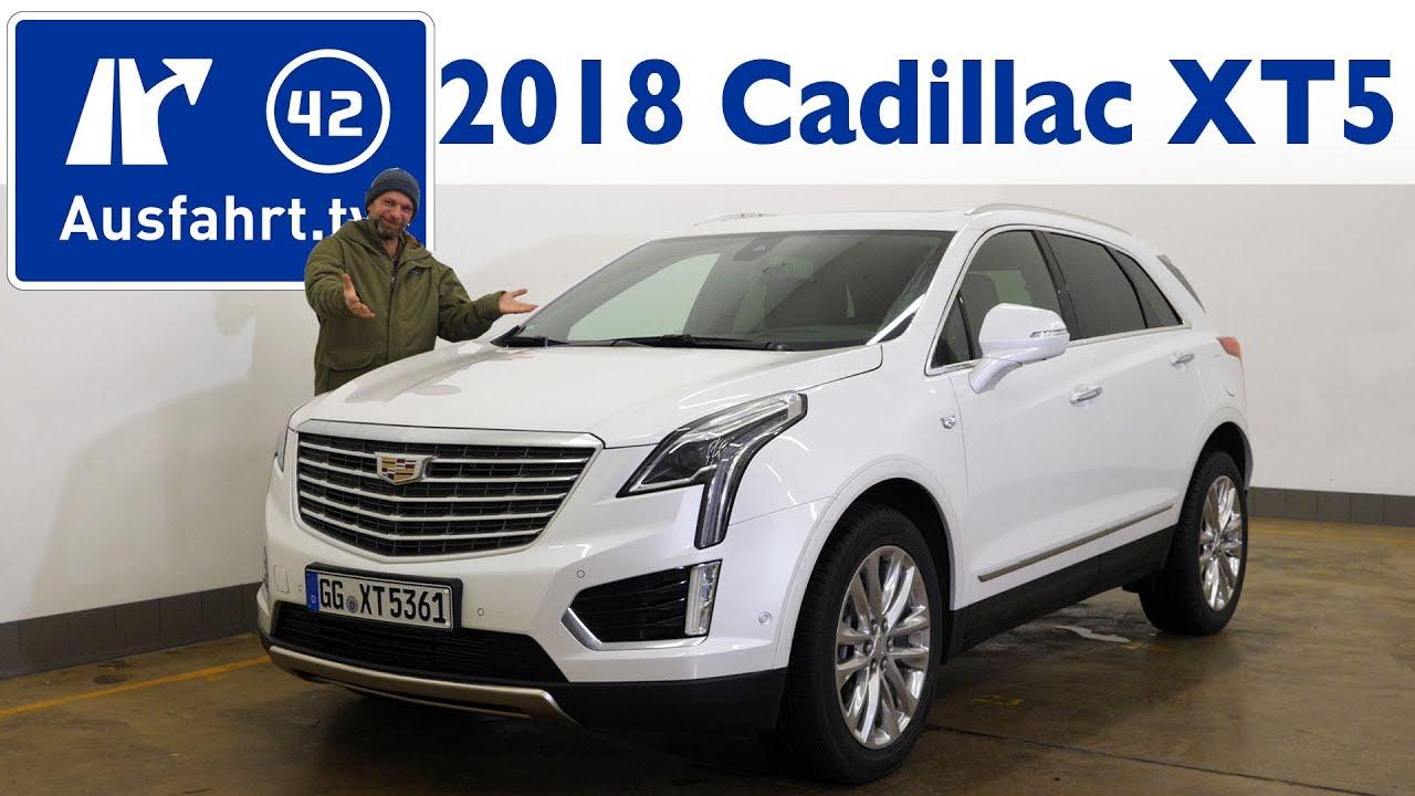 2018 cadillac xt5 3.6 l v6 platinum - kaufberatung, test, review