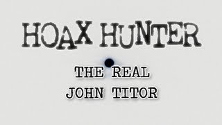The Real John Titor - Hoax Hunter