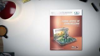 A aparut revista Alfa Omega TV Magazin 8.6 - Forme atipice de evanghelizare (noi-dec 2018)