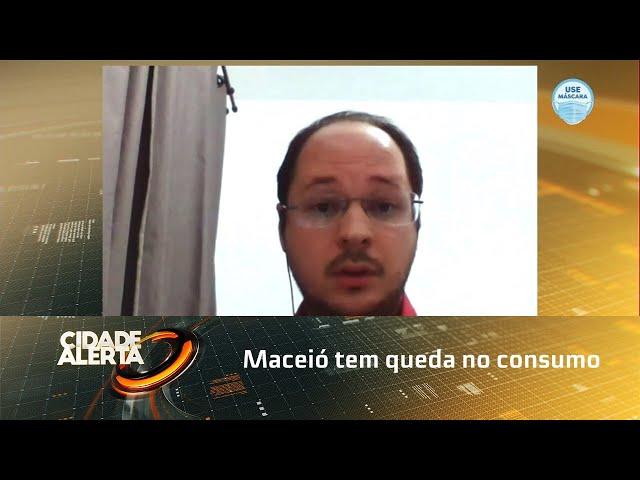 Maceió tem queda no consumo das famílias pelo oitavo mês