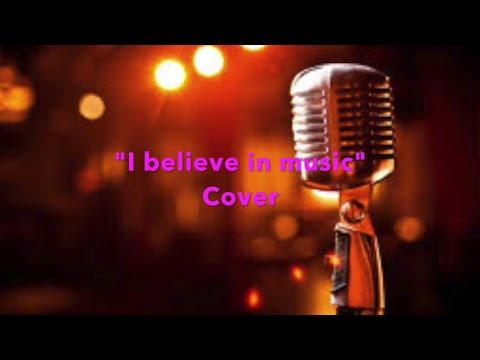 """I believe in music"" (Mac Davis Cover) - with LYRICS"