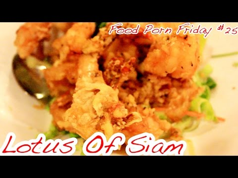 Lotus Of Siam - FPF RETURNS | Food Porn Friday #25