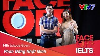 IELTS FACE-OFF | S02E14 | THE PRODIGY | Phan Đăng Nhật Minh | Part 1: HOT SEAT [CC]