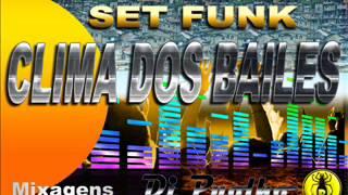 Mega set de Clima dos Bailes 2 horas de funk  ( PYOLHO DJ )
