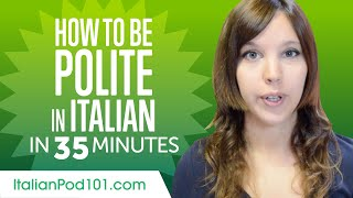 Good Manners: What to Do and Say in Italian?