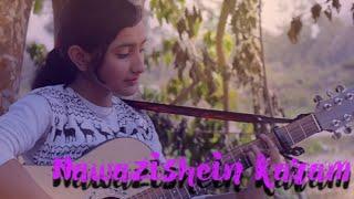 Nawazishein Karam   Shuja Haider   Cover by Amrita.