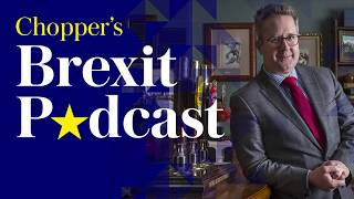 Chopper's Brexit Podcast: David Davis, an Irish dispatch and Jacob Rees-Mogg reads Brexit poems