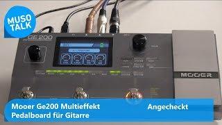 Mooer GE 200 Multieffekt Pedalboard - Angecheckt - Test