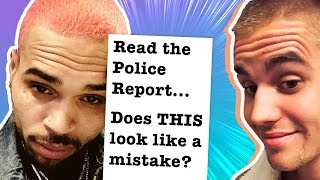 Justin Bieber Praising Chris Brown Has Fans Upset, Unseen Police Report Circulates
