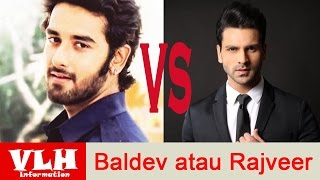 Video Gantengan Mana Baldev atau Rajveer dalam Serial Veera di Antv download MP3, 3GP, MP4, WEBM, AVI, FLV Desember 2017