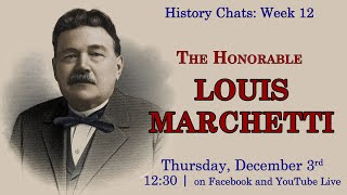 video thumbnail: History Chats: Louis Marchetti [12.03.2020]