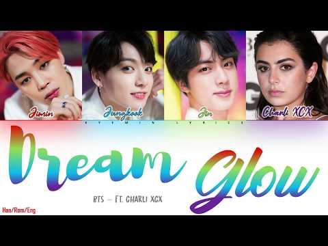 BTS & Charli XCX 'Dream Glow' Color Coded Lyrics - Han/Rom/Eng