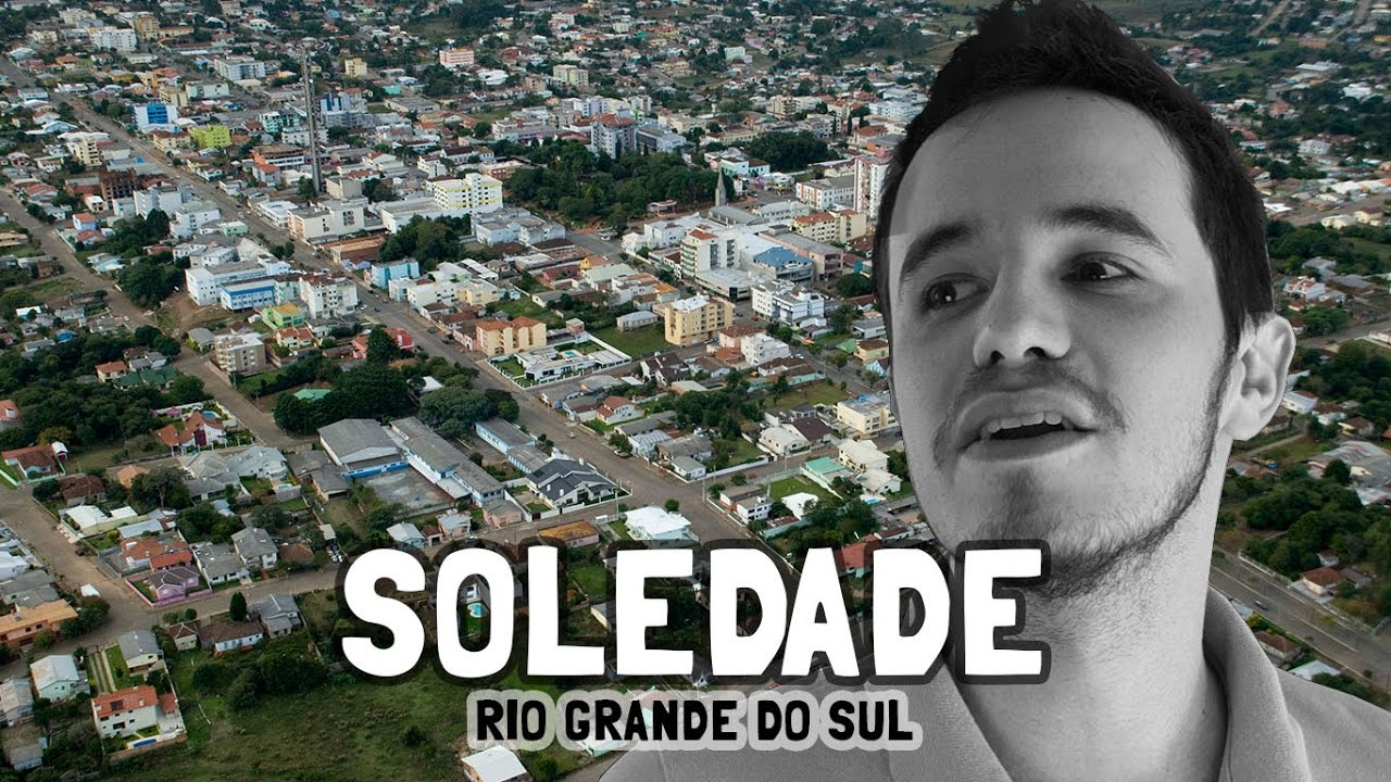 Soledade Rio Grande do Sul fonte: i.ytimg.com