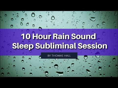 Stop Worrying & Stay Positive - (10 Hour) Rain Sound - Subliminal - By Thomas Hall