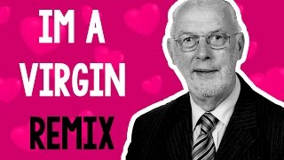 Download Mp3 Im A Virgin  Remix