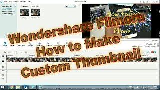 WonderShare Filmora: How to Make a Custom Thumbnail - for Youtube, Vimeo, etc