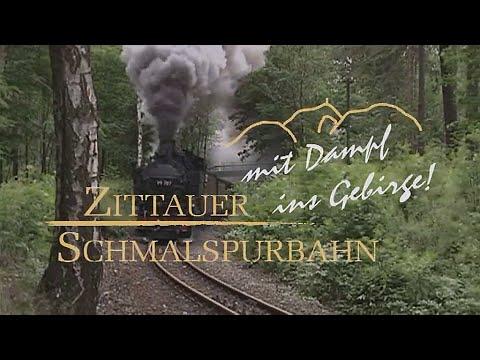 """ZITTAUER SCHMALSPURBAHN """"Mit Volldampf durch das Zittauer Gebirge"""" - Dokumentation"""