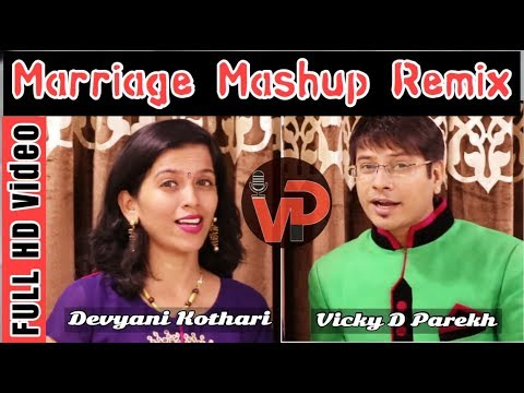 Marriage Mashup Remix With New Lyrics | दुल्हा दुल्हन स्वागत गीत | Vicky D Parekh | Marriage Songs