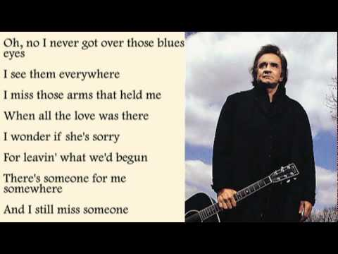 Johnny Cash - I Still Miss Someone with Lyrics
