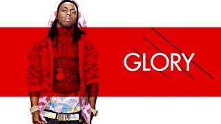 Glory (Prod. By Young Don J) - Lil Wayne - Type Beats