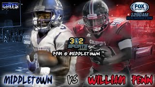 William Penn visits Middletown 302Sports/Fox Sports Game of the Week LIVE from Middletown