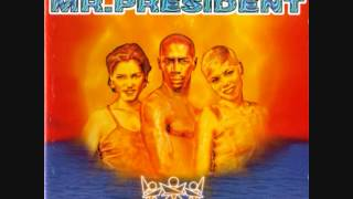 Mr. President - Where The Sun Goes Down (1996)