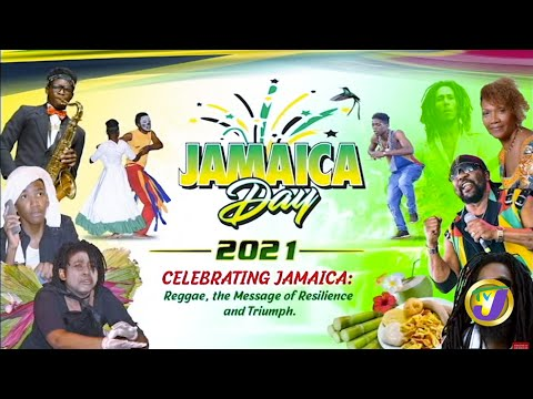 Jamaica Day 2021 - Celebrating Jamaica Reggae, the Message of Resilience and Triumph.