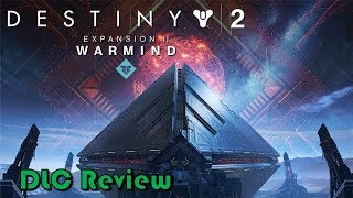 Destiny 2 - Warmind | DLC Review