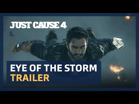 Just Cause 4: Eye of The Storm Cinematic Trailer [PEGI]