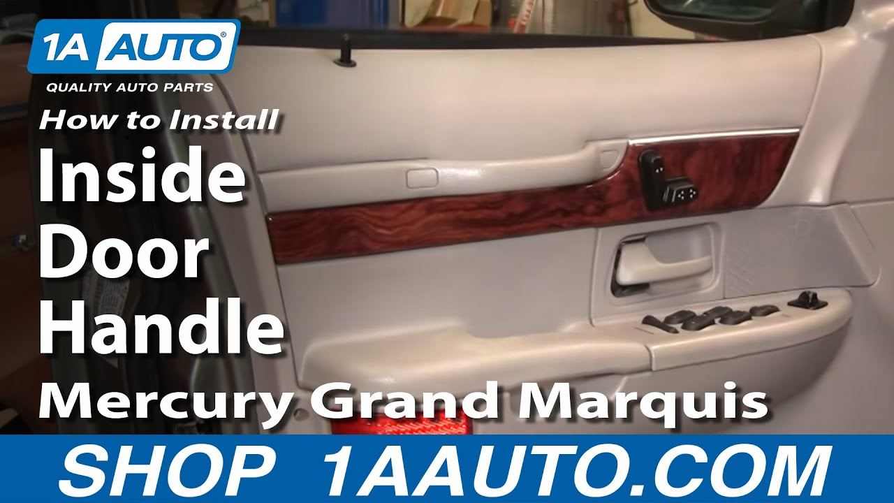 maxresdefault how to install replace inside door handle mercury grand marquis 98 2001 Mercury Grand Marquis Fuse Box Diagram at gsmx.co