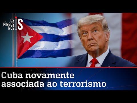 Trump recoloca Cuba em lista ligada ao terrorismo