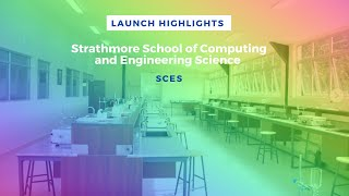 Welcome to Strathmore School of Computing and Engineering Sciences - Launch highlights