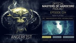 Video Official Masters of Hardcore Podcast 014 by Angerfist download MP3, 3GP, MP4, WEBM, AVI, FLV November 2017