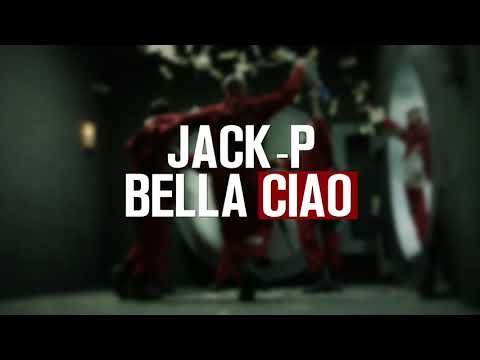 Jack-P - Bella Ciao | La Casa De Papel Tribute