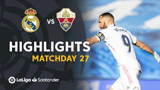 Highlights Real Madrid vs Elche CF (2-1)