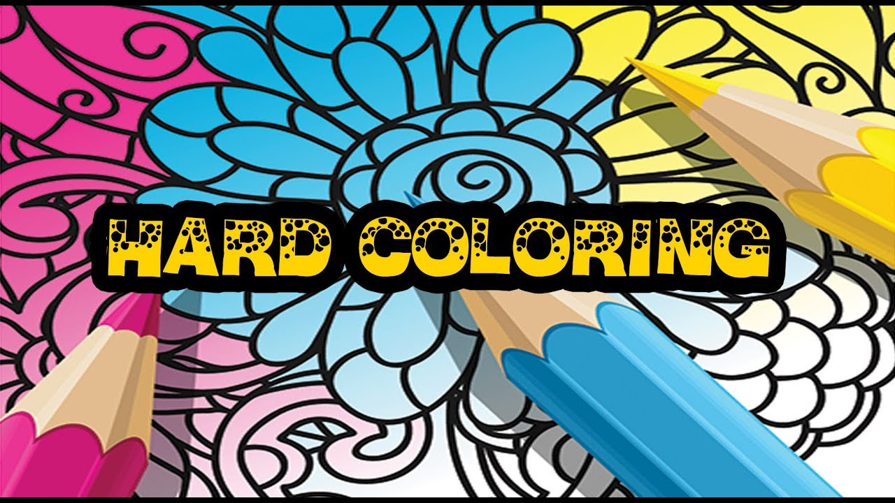 Hard coloring pages ideas adults 2018 youtube, hard coloring pages