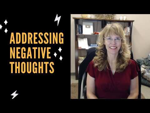 Cognitive Behavioral Therapy  Addressing Negative Thoughts
