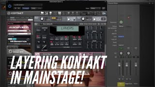 Musician Mondays: Layering Multiple Kontakt Instruments in Mainstage 3