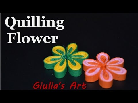 DIY Paper Crafts - How to make a Quilling Flower - Tutorial For beginners - Giulia's Art