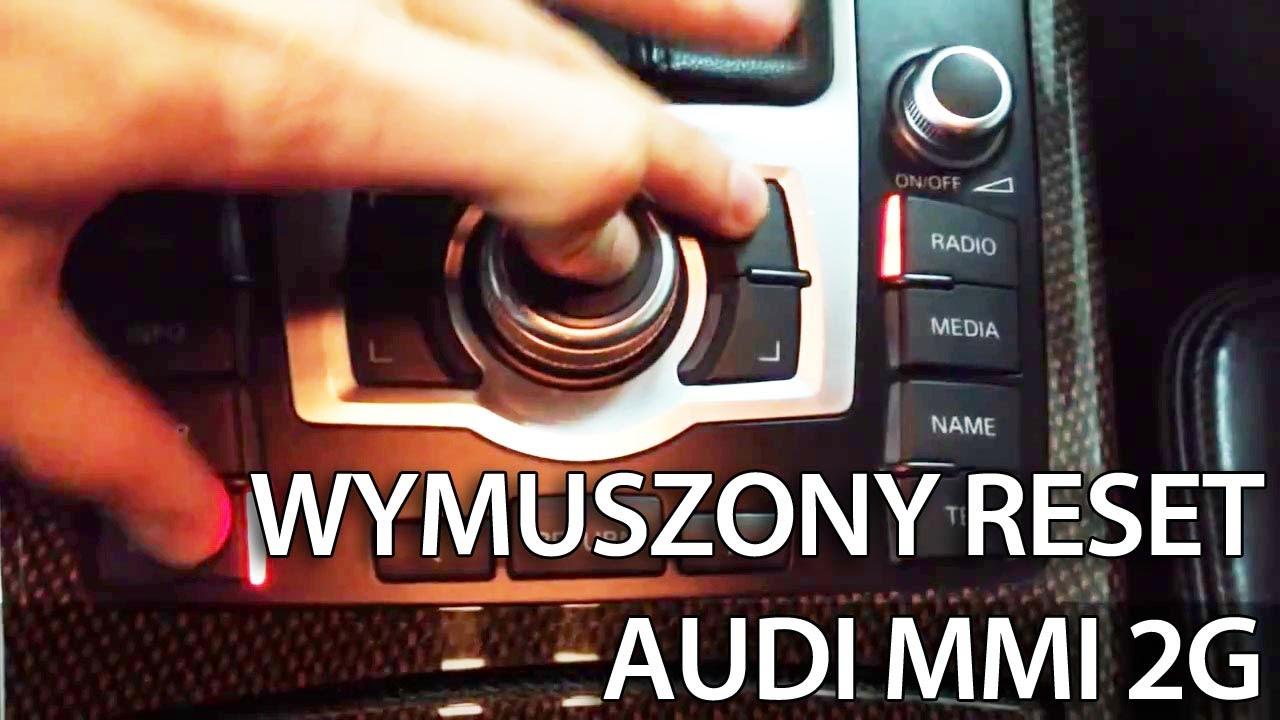 Audi Mmi 2g 3g Reset Systemu Nawigacji A1 A4 A5 A6 A7 A8 Q5 Q7 Restart Youtube