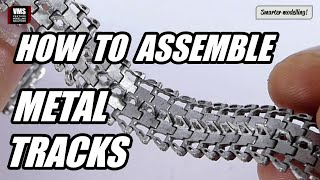 How to assemble metal model tracks such as Friulmodel & Masterclub modelling tutorial
