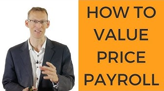 How To Value Price Payroll