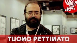 [Lucca Comics & Games Shortlights] Tuono Pettinato